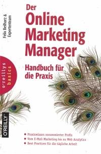 Online Marketing Manager - Handbuch für die Praxis